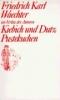 Waechter, Friedrich Karl,Kiebich und Dutz / Pustekuchen
