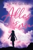 <b>Amy  Giles</b>,Alles is nu