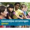 Jos van Remundt, Marleen  Boon-Jansen,Geestelijke stromingen geven