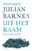 Julian  Barnes, ,Uit het raam