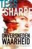 Tess  Sharpe,De onversneden waarheid