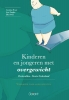 <b>Kinderen en jongeren met overgewicht - Protocollen (versie Nederland)</b>,werkboek voor adolescenten
