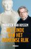 <b>Maarten van Rossem</b>,Het einde van het Romeinse Rijk