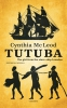 Cynthia  Mac Leod,Tutuba - the girl from the slave-ship Leusden