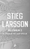 <b>Stieg  Larsson</b>,De vrouw die met vuur speelde