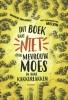 Marieke Van Hooff,Dit boek gaat niet over mevrouw Moes en haar kakkerlakken