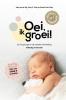 <b>Hetty van de Rijt, Frans  Plooij, Xaviera  Plas-Plooij</b>,Oei, ik groei!