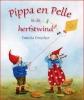 Daniela  Drescher,Pippa & Pelle in de herfstwind