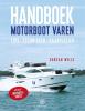 <b>Duncan Wells</b>,Handboek motorboot varen