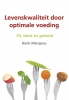 Henk  Mangnus,Levenskwaliteit door optimale voeding