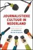 ,Journalistieke cultuur in Nederland