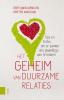 Gert-Jan  Kloens, Grethe van Duijn,Het geheim van duurzame relaties