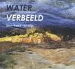 Nelke van Dijk,Water verbeeld