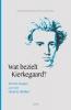 Wat bezielt Kierkegaard?,zeven essays over een dwarse denker