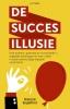 <b>Richard  Engelfriet</b>,De succesillusie