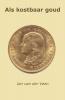 Jan van der Veen,Als kostbaar goud