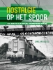 Carel van Gestel,Nostalgie op het spoor