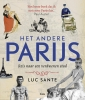 Luc  Sante ,Het andere Parijs