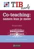 Marleen van Kooten Dian  Fluijt,Co-teaching: samen kun je meer