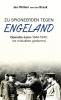 Jan-Willem van den Braak ,Zij spioneerden tegen Engeland