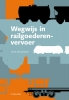 Gerrit  Nieuwenhuis ,Wegwijs in railgoederenvervoer