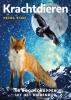 Petra  Stam ,Krachtdieren - 66 boodschappen uit het dierenrijk