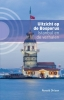 Ronald  Ohlsen ,Uitzicht op de Bosporus