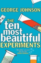 Johnson, George Ten Most Beautiful Experiments