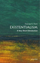 Flynn, Thomas Existentialism: A Very Short Introduction