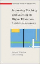 Vaneeta D`Andrea,   David Gosling Improving Teaching and Learning in Higher Education: A Whole Institution Approach