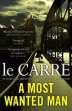 Le Carre, John Most Wanted Man