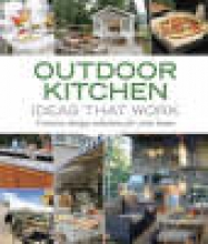 White, Lee Anne Outdoor Kitchen Ideas That Work