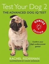 Rachel Federman Test Your Dog 2: Genius Edition
