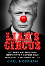 Carl Hoffman , Liar`s Circus