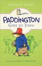 Bond, Michael Paddington Goes to Town