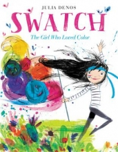 Julia Denos Swatch: The Girl Who Loved Color