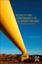 Mahmoodian, Mojtaba Reliability and Maintainability of In-Service Pipelines