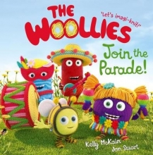 Mckain, Kelly Woollies: Join the Parade!