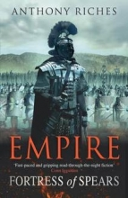 Riches, Anthony Fortress of Spears: Empire III