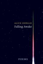 Oswald, Alice Falling Awake