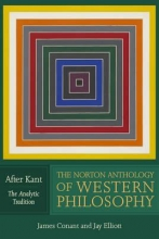 Schacht, Richard The Norton Anthology of Western Philosophy - After Kant V2