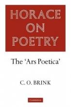 Brink, C. O. Horace on Poetry