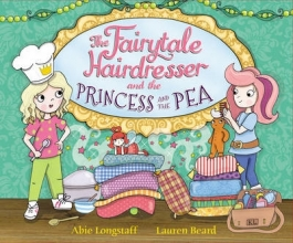 Longstaff, Abie Fairytale Hairdresser and the Princess and the Pea
