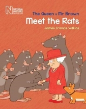 Wilkins, James Francis The Queen & Mr Brown Meet the Rats
