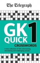 Telegraph Media Group Ltd The Telegraph GK Quick Crosswords Volume 1