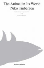 Niko Tinbergen The Animal in Its World