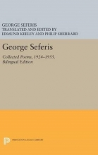 Seferis, George George Seferis - Collected Poems, 1924-1955. Bilingual Edition - Bilingual Edition