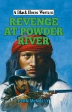 McNally, John Revenge at Powder River