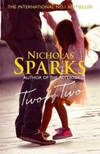 Sparks, Nicholas SPARKS, NICHOLAS*TWO BY TWO