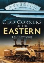 Eric Sawford Odd Corners of the Eastern